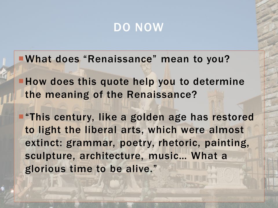 "What Does This Quote Mean Delectable What Does ""Renaissance"" Mean To You  How Does This Quote Help"