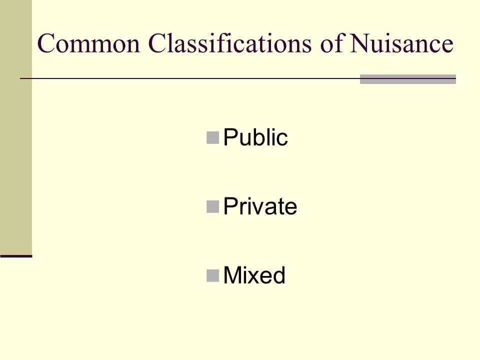 Common Classifications of Nuisance Public Private Mixed