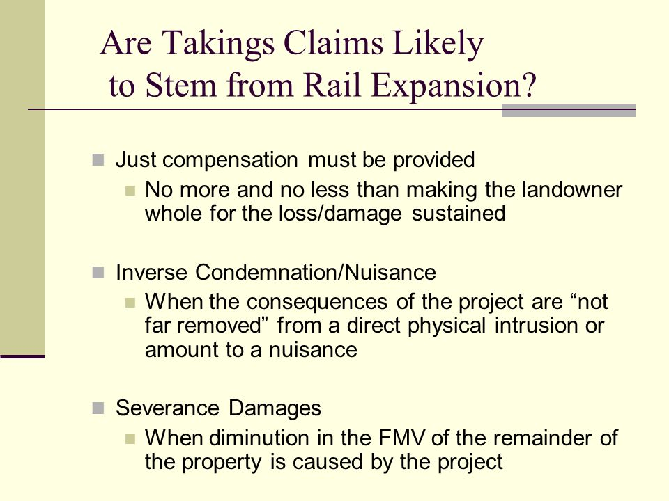 Are Takings Claims Likely to Stem from Rail Expansion.
