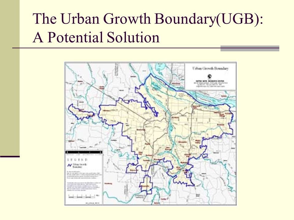 The Urban Growth Boundary(UGB): A Potential Solution