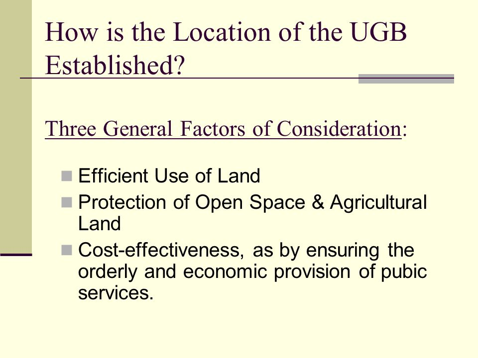 How is the Location of the UGB Established.