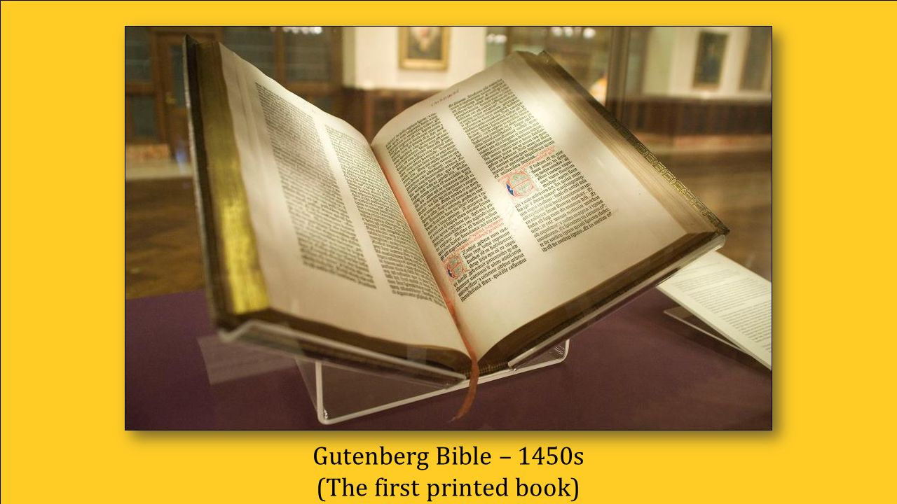 Gutenberg Bible – 1450s (The first printed book)