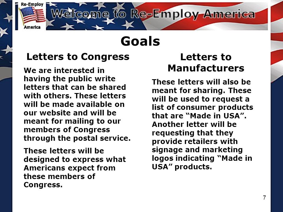 7 Goals Letters to Congress We are interested in having the public write letters that can be shared with others.