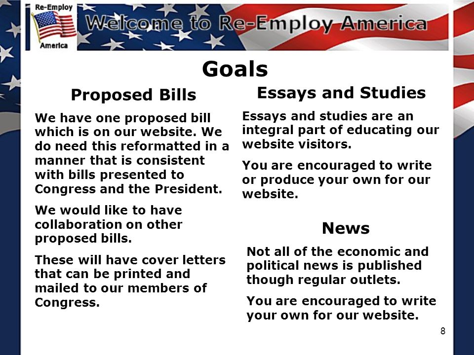8 Goals Proposed Bills We have one proposed bill which is on our website.