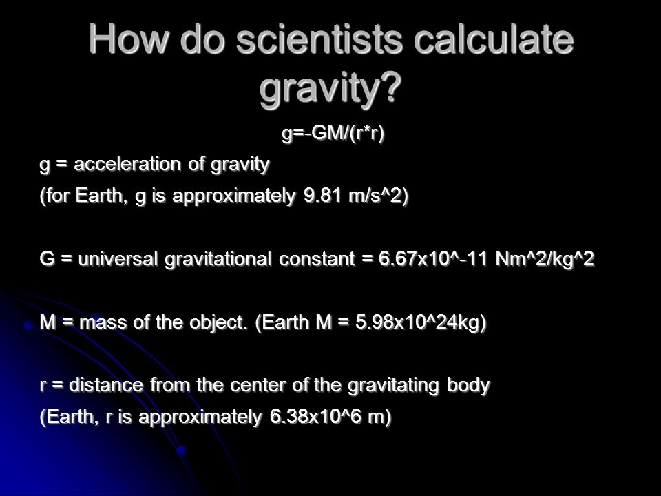 How do scientists calculate gravity.