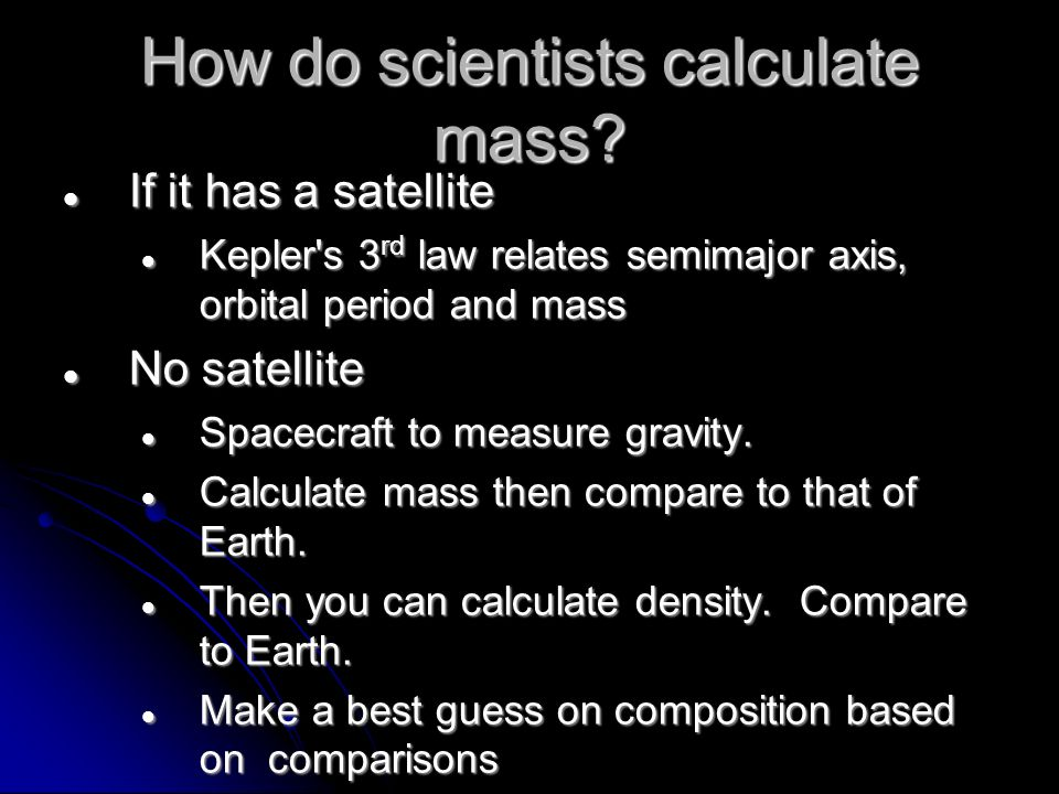 How do scientists calculate mass.