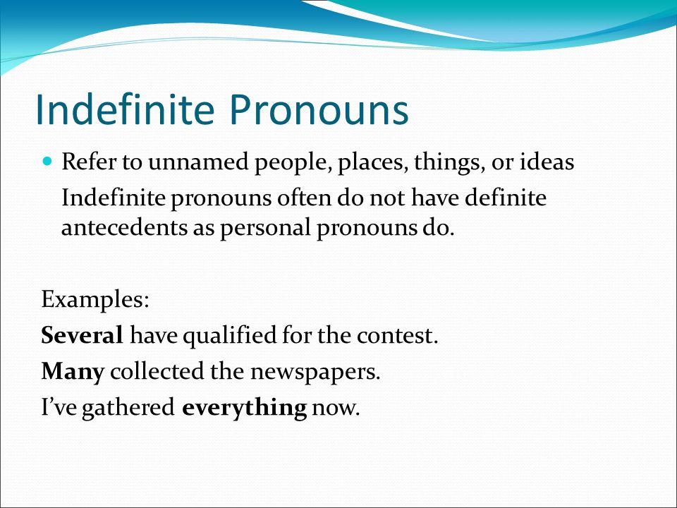 Indefinite, Demonstrative, and Interrogative Pronouns. - ppt download