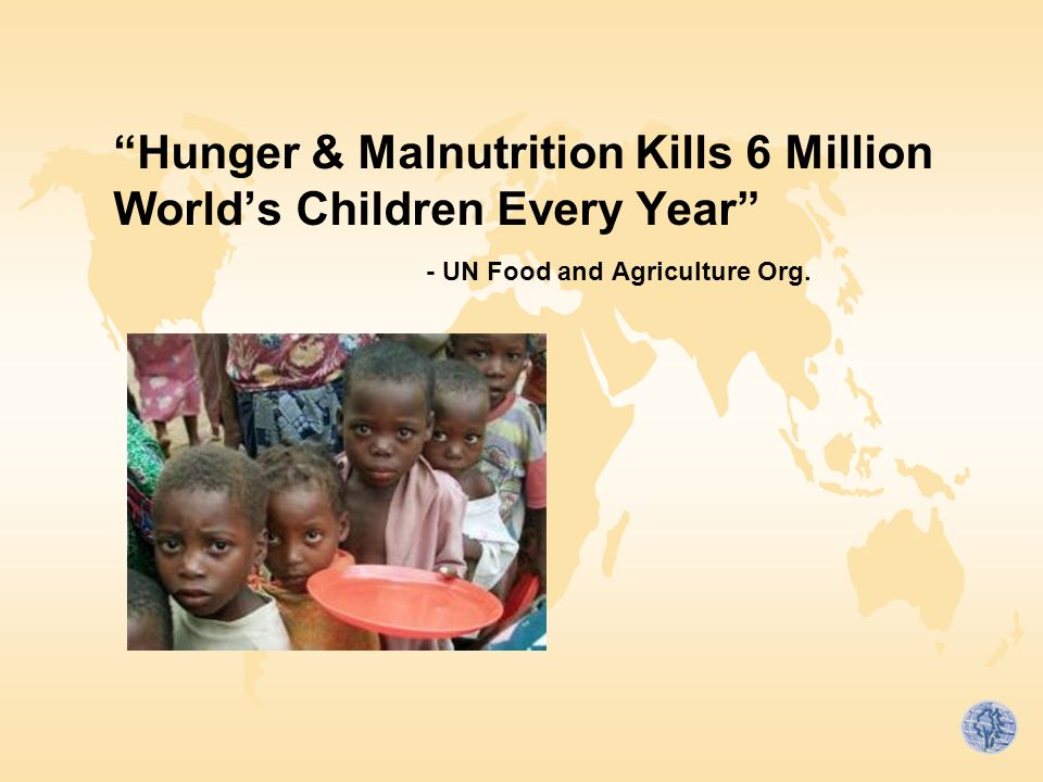 Hunger & Malnutrition Kills 6 Million World's Children Every Year - UN Food and Agriculture Org.