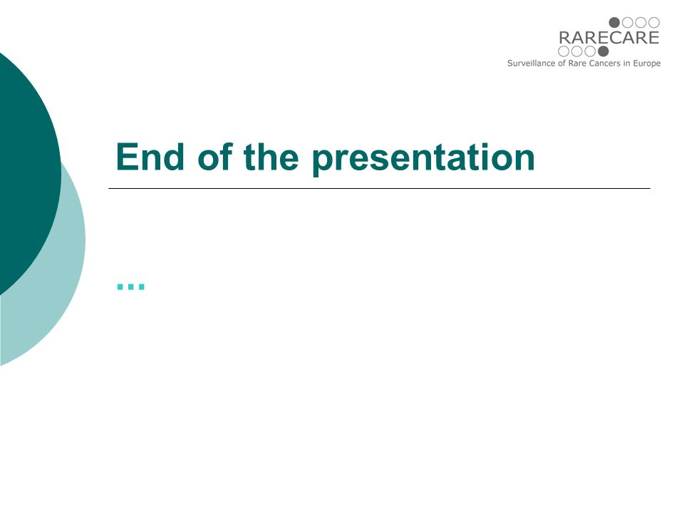 End of the presentation …