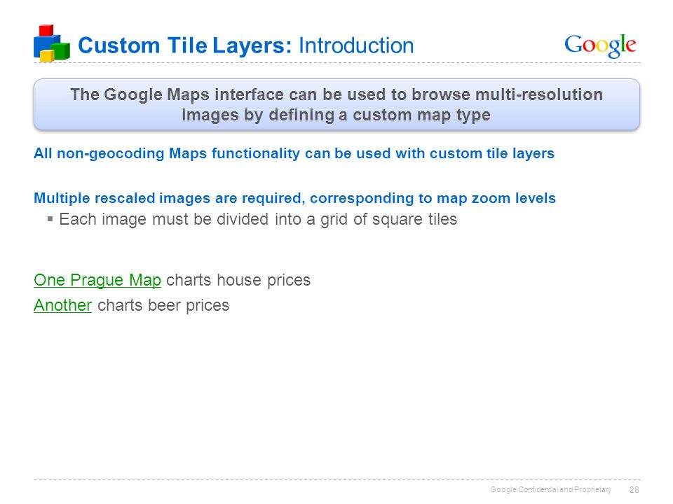 Google Confidential and Proprietary 1 Introducing Google Maps South