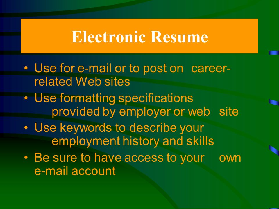 Combination Resume Create a customized resume specifically for an employer Combines elements of the chronological and functional formats Use this format if you know the exact requirements and skills that the job requires