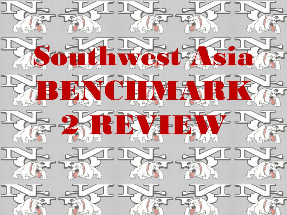 Southwest Asia BENCHMARK 2 REVIEW