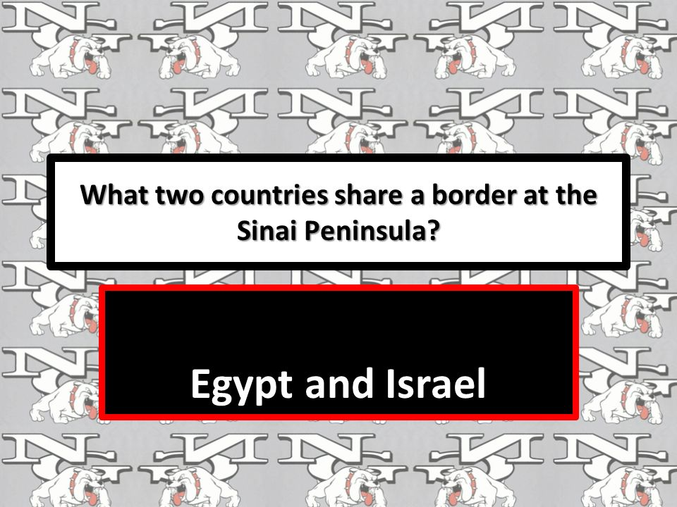 What two countries share a border at the Sinai Peninsula Egypt and Israel