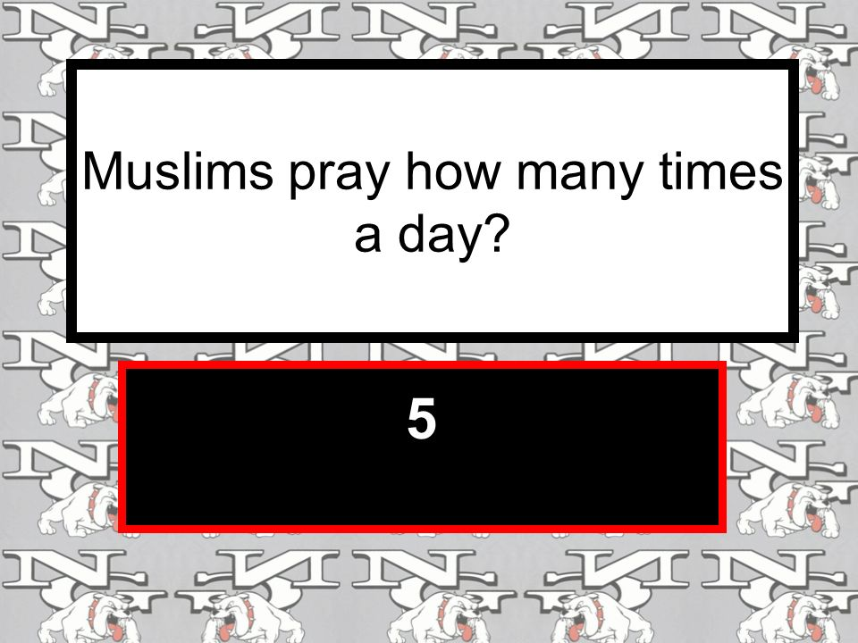 Muslims pray how many times a day 5