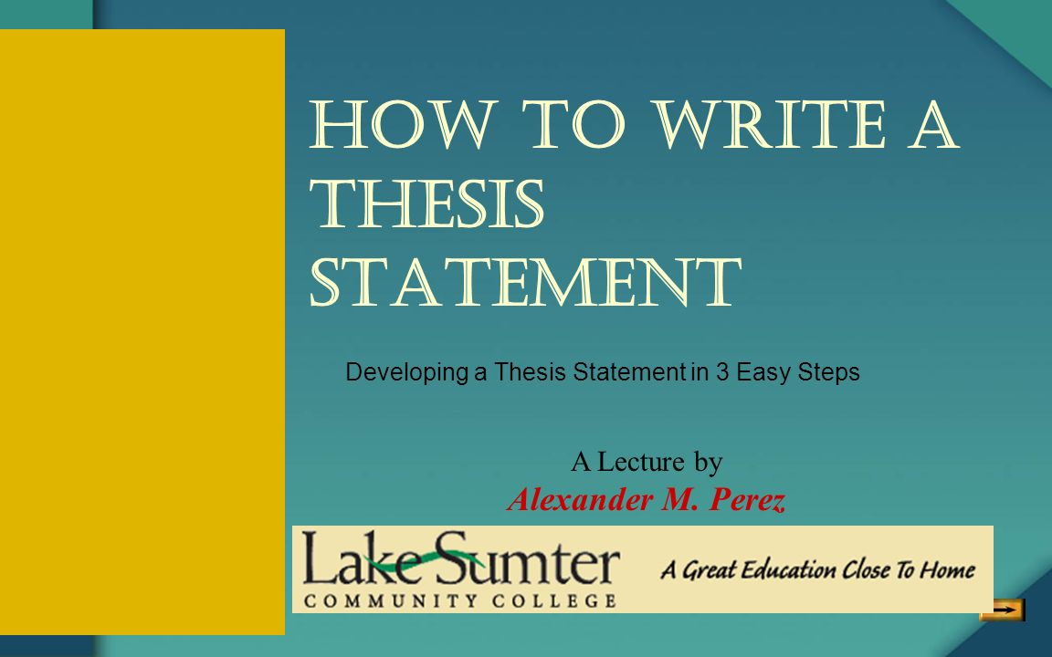 easy steps writing thesis statement