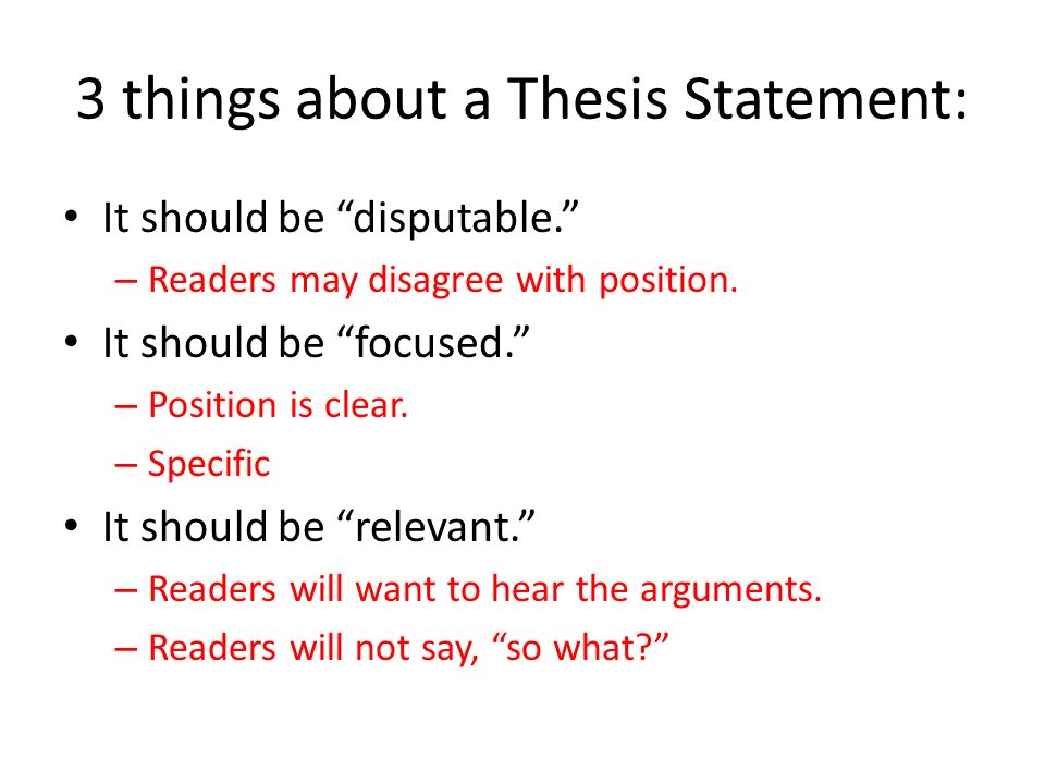 What Is A Thesis Statement Remember This And Social Studies Essay   Things About A Thesis Statement It Should Be Disputable  Readers May  Disagree