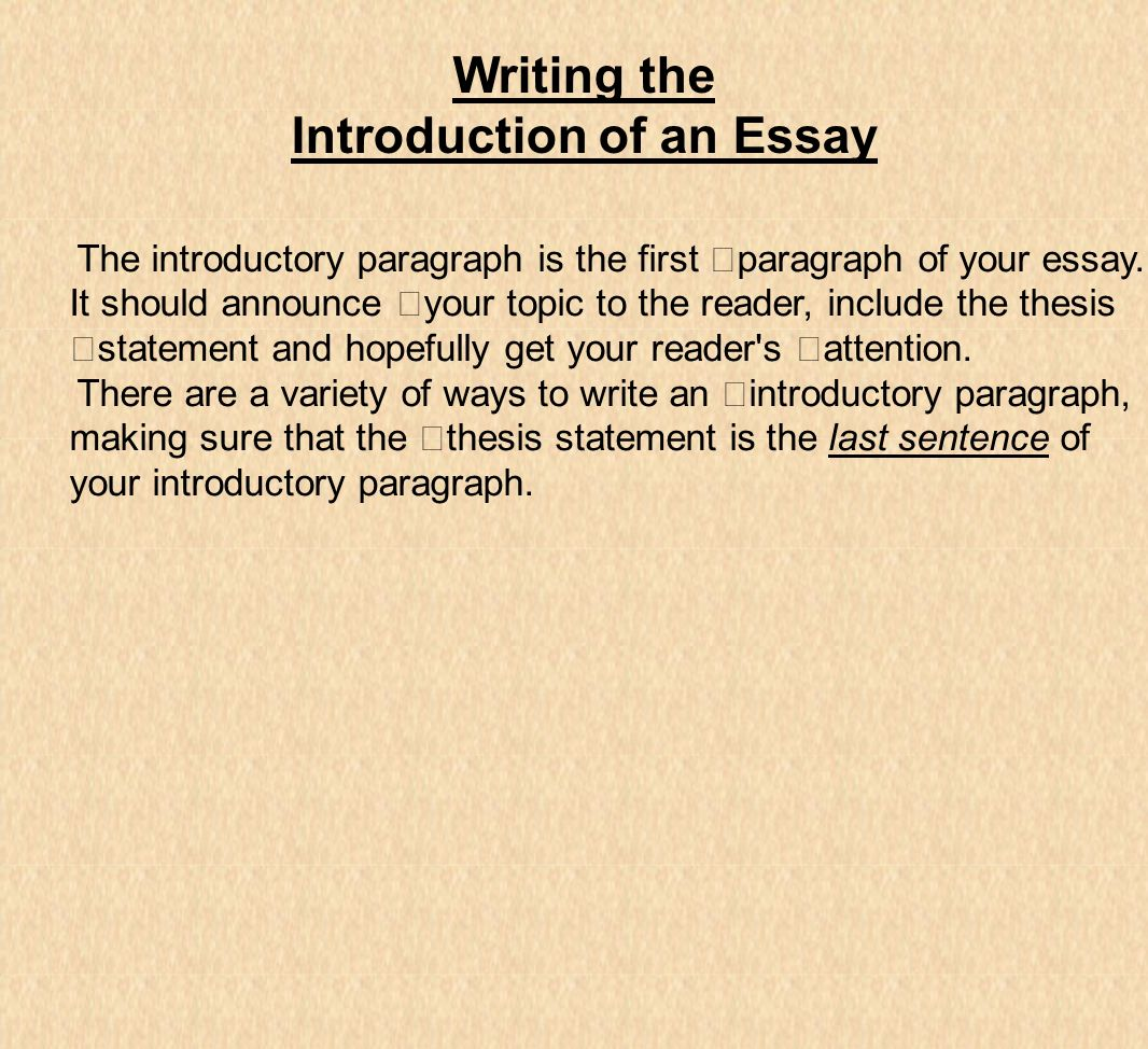 introduction for a essay That's for the body paragraphs of an essay, not for the introduction the primary purpose of an introduction is just to introduce your essay experiment with more than one type of introduction for the same essay as the examples above illustrate, different introductions can give an essay quite a different tone.