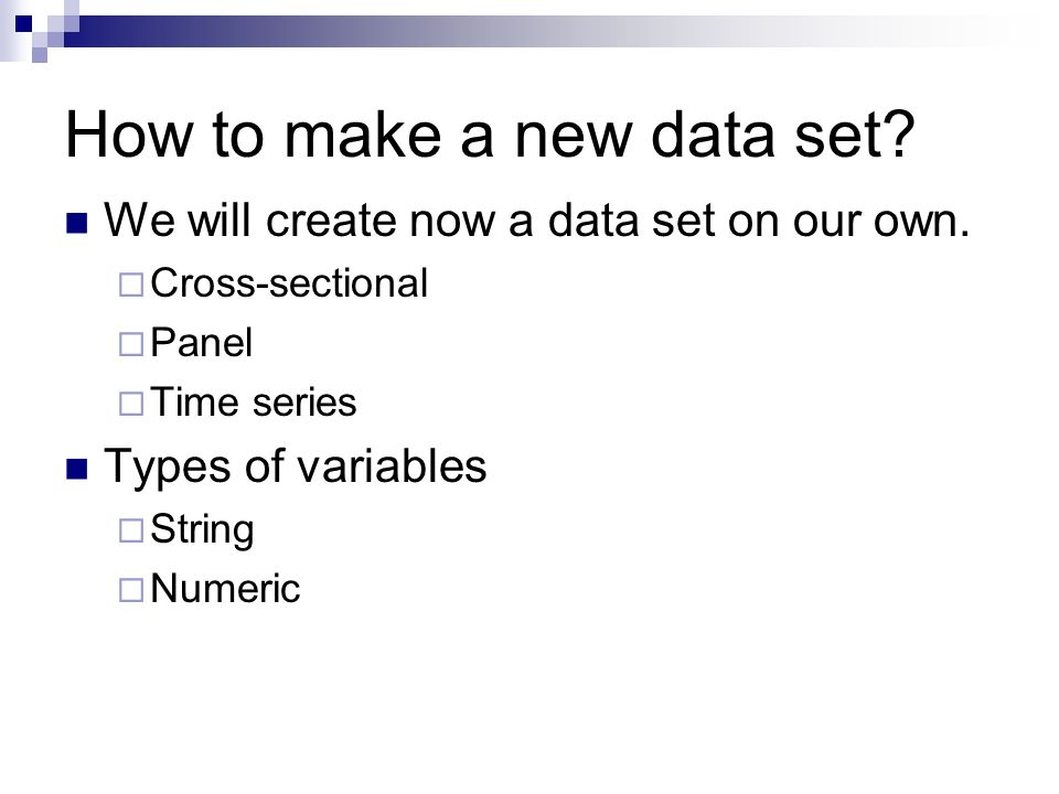 How to make a new data set. We will create now a data set on our own.