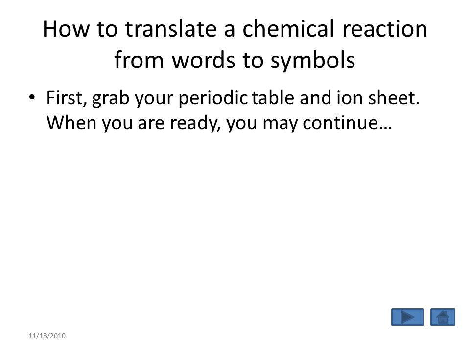 11132010 naming and writing formulas a review activity for panther 11132010 how to translate a chemical reaction from words to symbols first urtaz Choice Image
