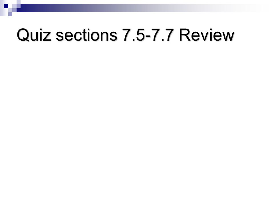 Quiz sections Review