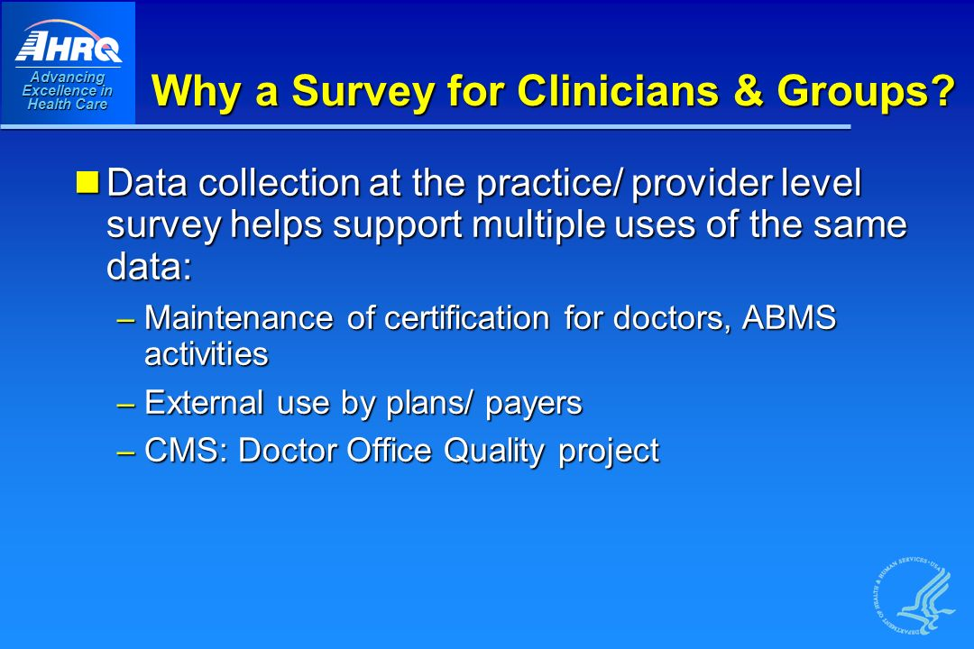 Advancing Excellence in Health Care Why a Survey for Clinicians & Groups.