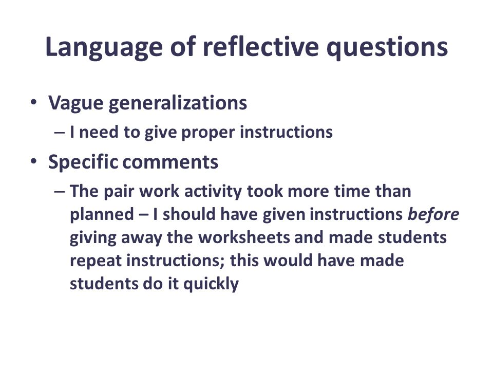 reflective questions Reflecting on learning is one of the best ways to consolidate skills and knowledge that a student has acquired in this lesson, you will learn.