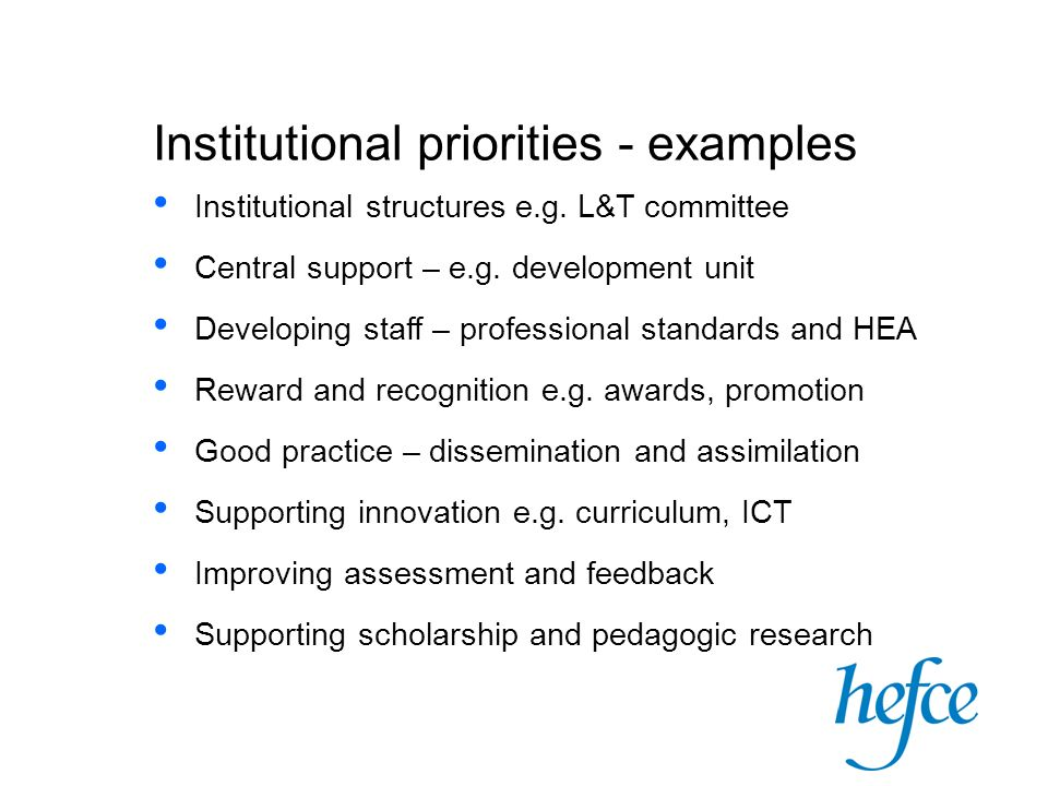 Institutional priorities - examples Institutional structures e.g.