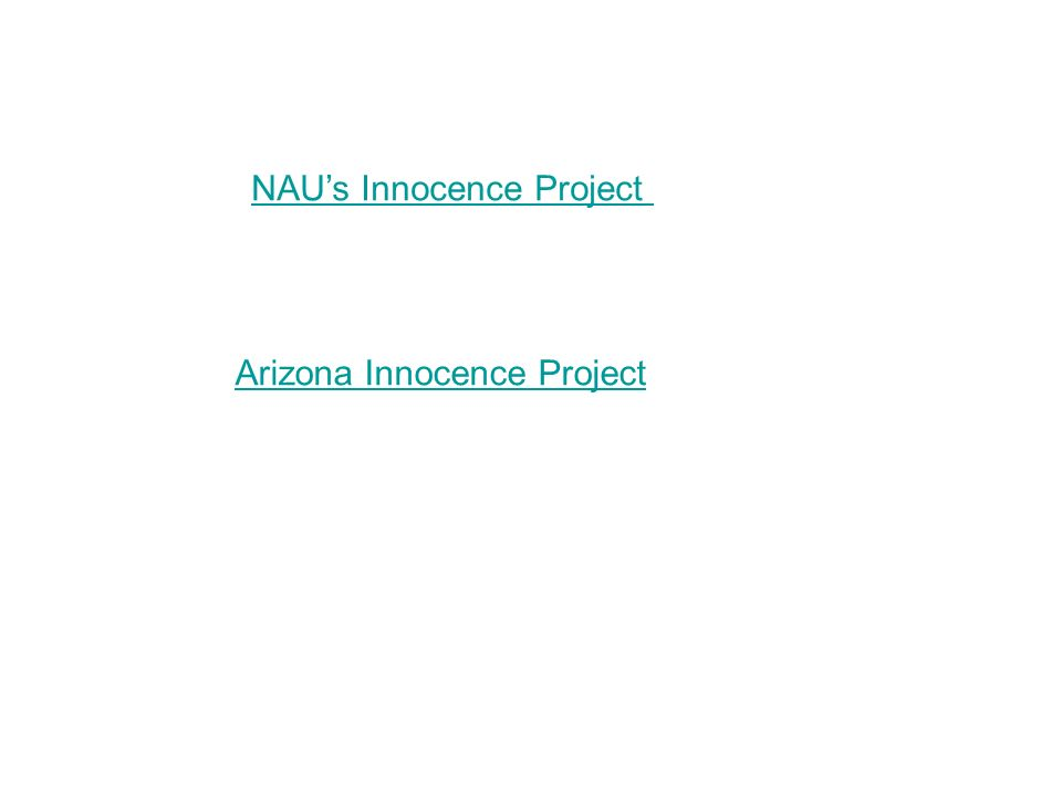 NAU's Innocence Project Arizona Innocence Project