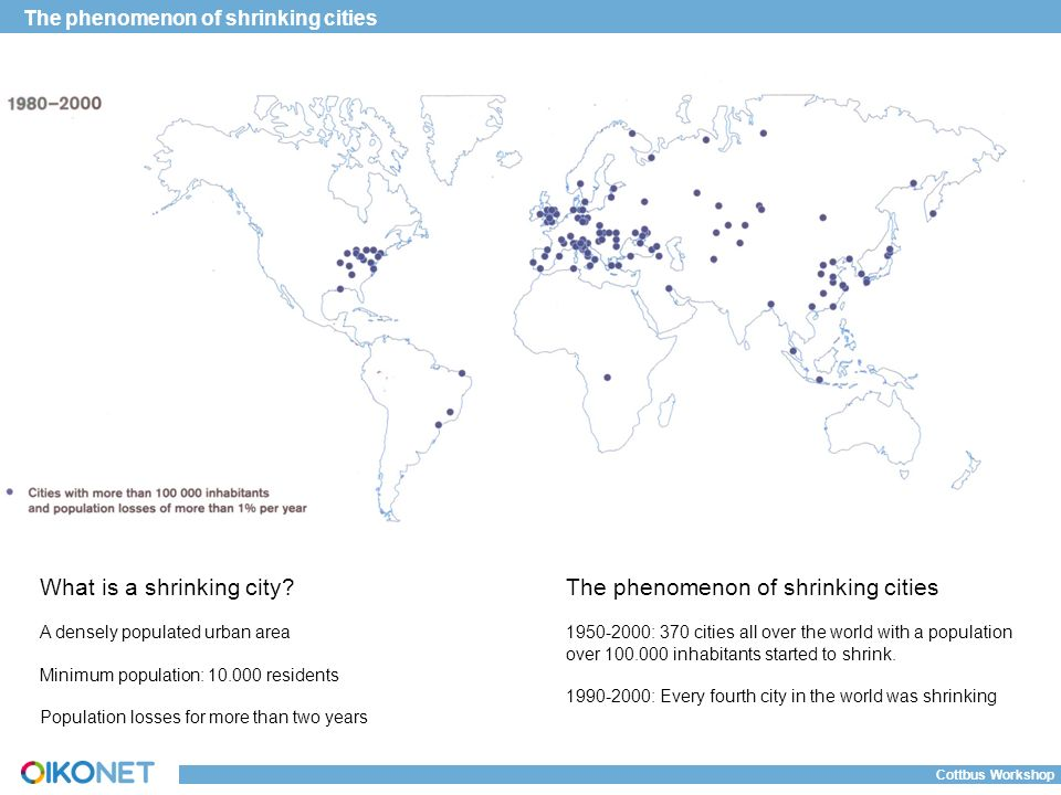 A global multidisciplinary network on housing research and the phenomenon of shrinking cities cottbus workshop what is a shrinking city gumiabroncs Gallery