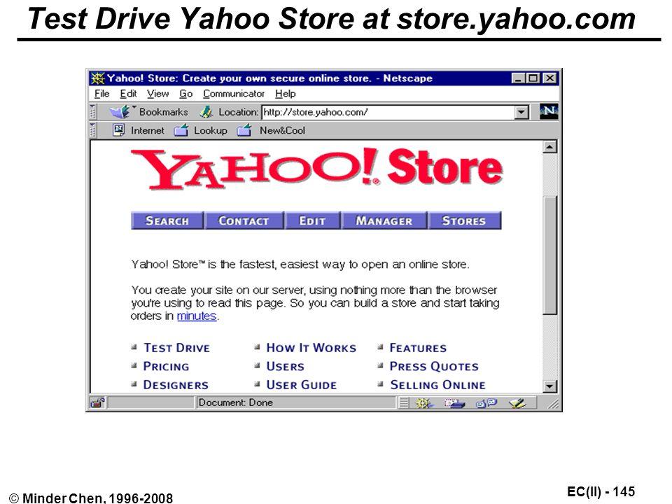 EC(II) - 145 © Minder Chen, 1996-2008 Test Drive Yahoo Store at store.yahoo.com