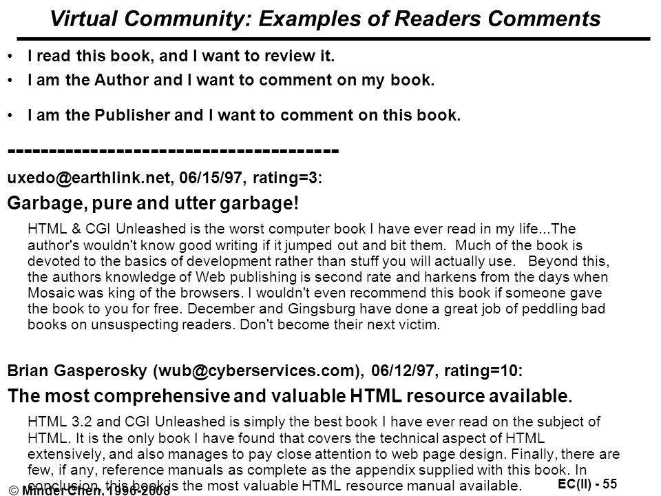 EC(II) - 55 © Minder Chen, Virtual Community: Examples of Readers Comments I read this book, and I want to review it.