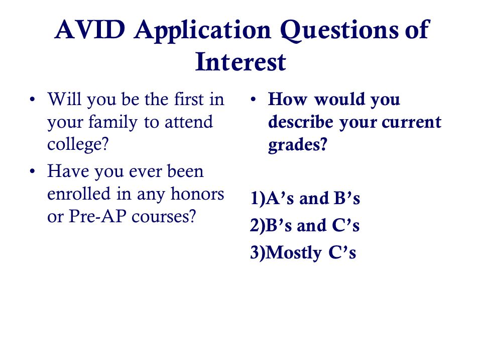 Help! I have to write an essay on AVID?