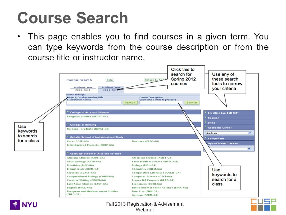 Fall 2013 Registration & Advisement Webinar This page enables you to find courses in a given term.