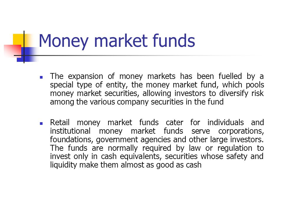 What is money market?