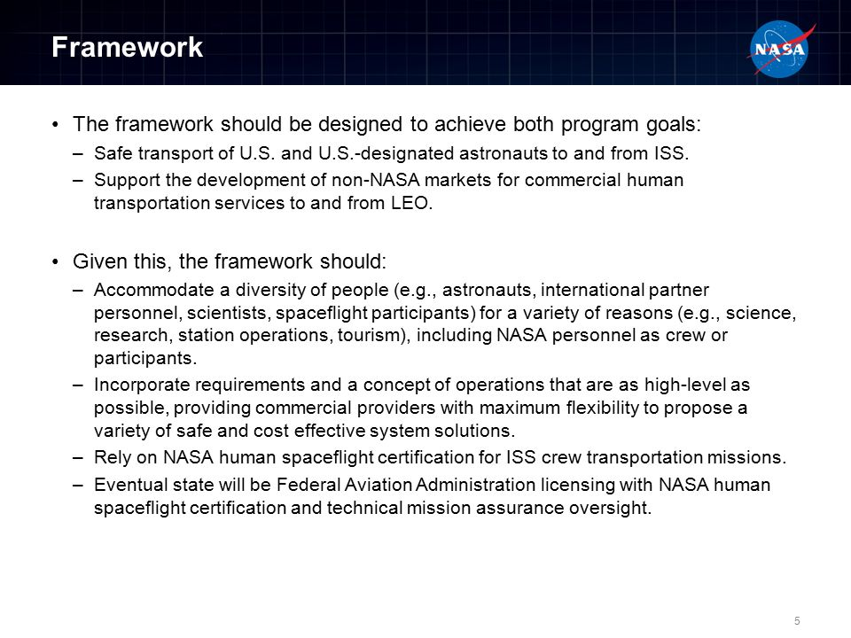 Framework The framework should be designed to achieve both program goals: –Safe transport of U.S.