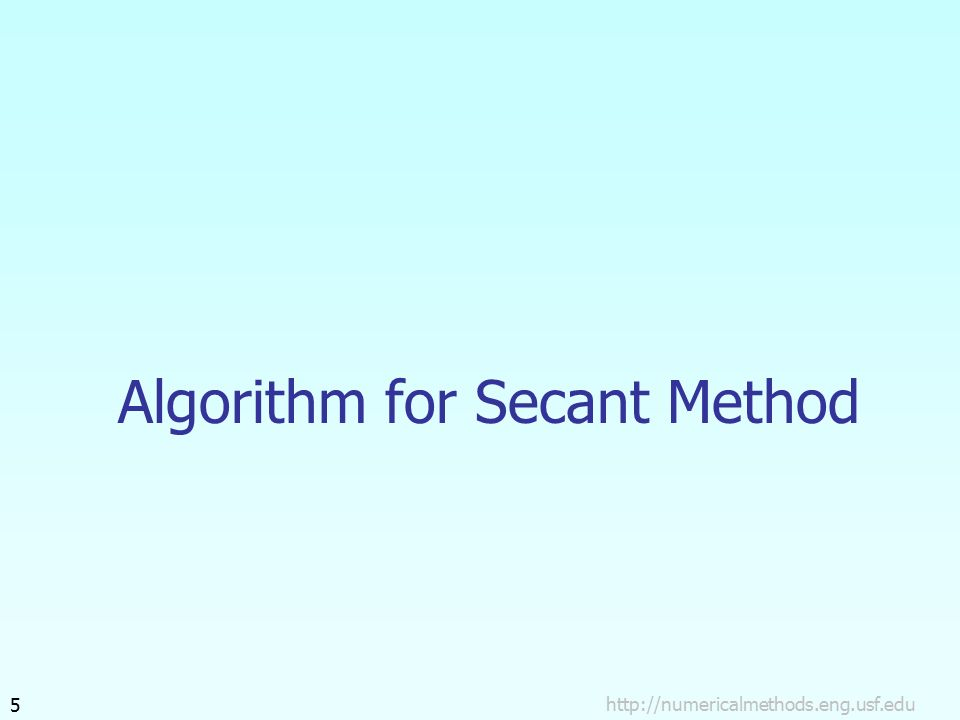 Algorithm for Secant Method