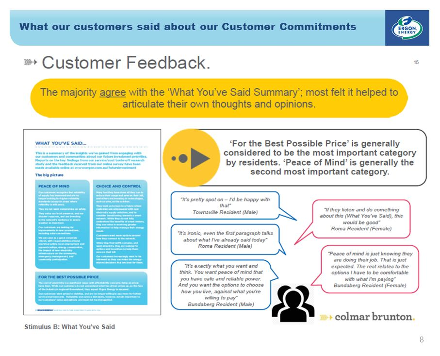 8 What our customers said about our Customer Commitments