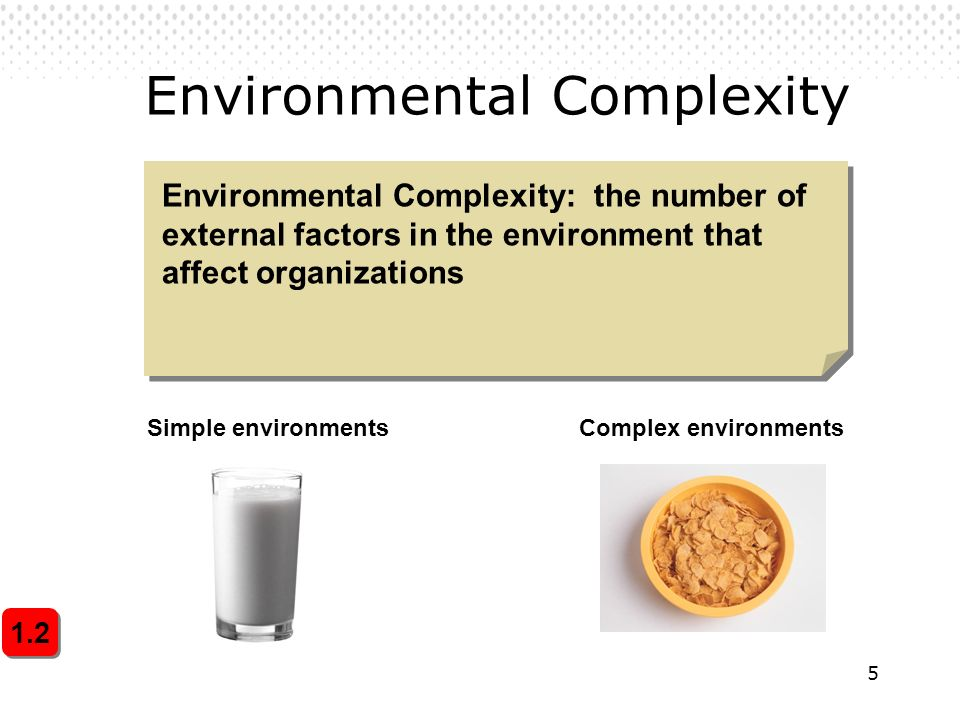 6 Resource Scarcity The degree to which an organization's external environment has an abundance or scarcity of critical organizational resources 1.3