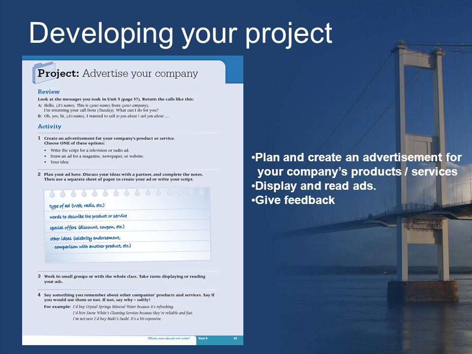 Developing your project Plan and create an advertisement for your company's products / services Display and read ads.