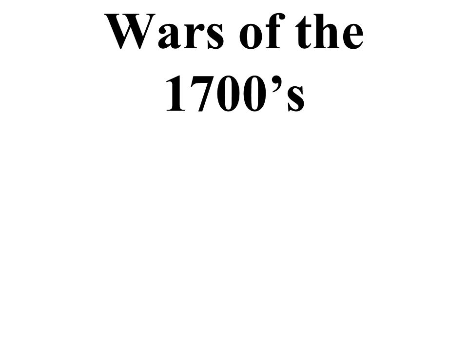 Wars of the 1700's