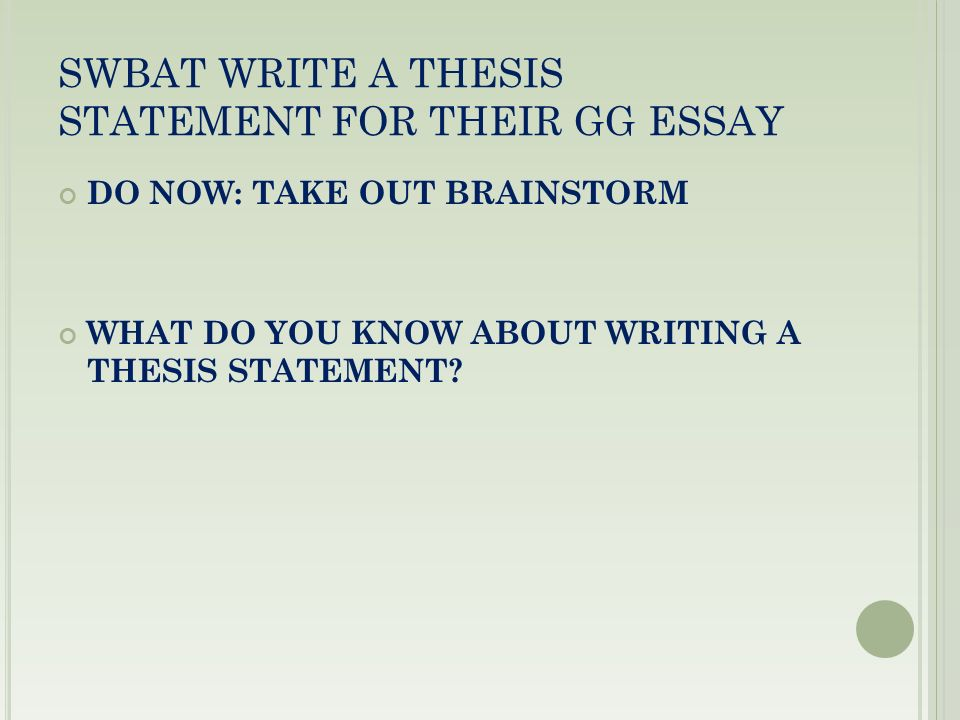 T He Great Gatsby Essay Day  Juniors Swbat Write A Thesis   Swbat Write A Thesis Statement