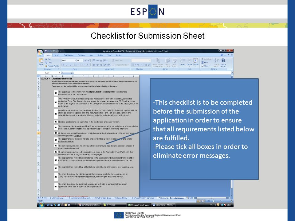 Checklist for Submission Sheet -This checklist is to be completed before the submission of the application in order to ensure that all requirements listed below are fulfilled.