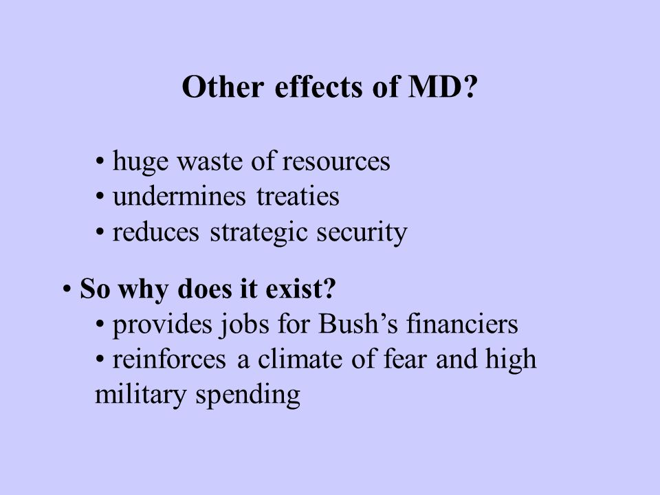 Other effects of MD.
