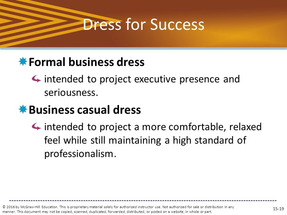 Dress for Success  Formal business dress intended to project executive presence and seriousness.