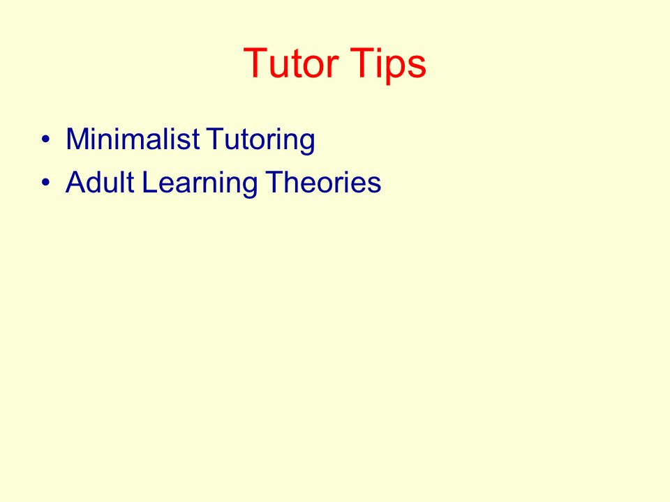 What is minimalist tutoring?