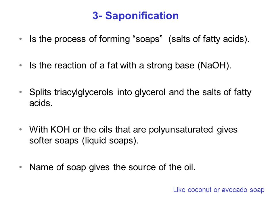 Is the process of forming soaps (salts of fatty acids).