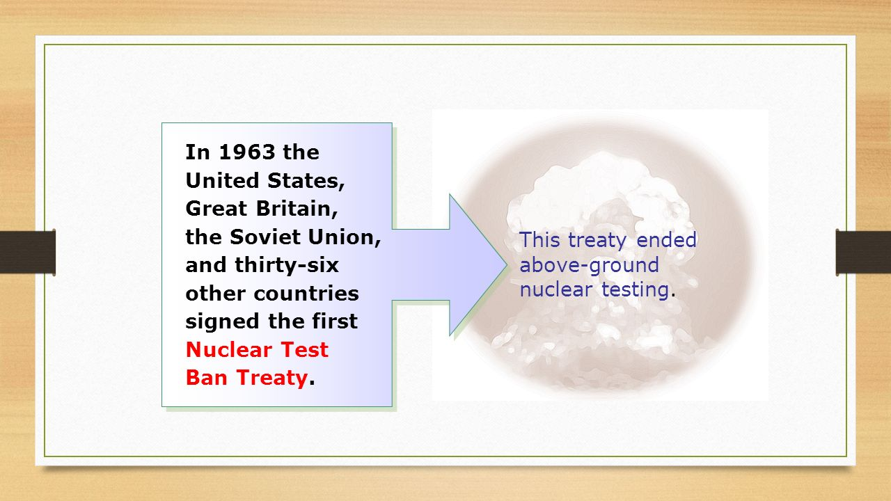 This treaty ended above-ground nuclear testing.