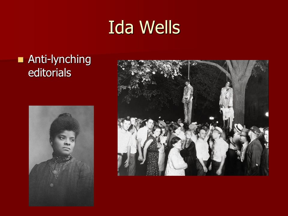 Ida Wells Anti-lynching editorials Anti-lynching editorials