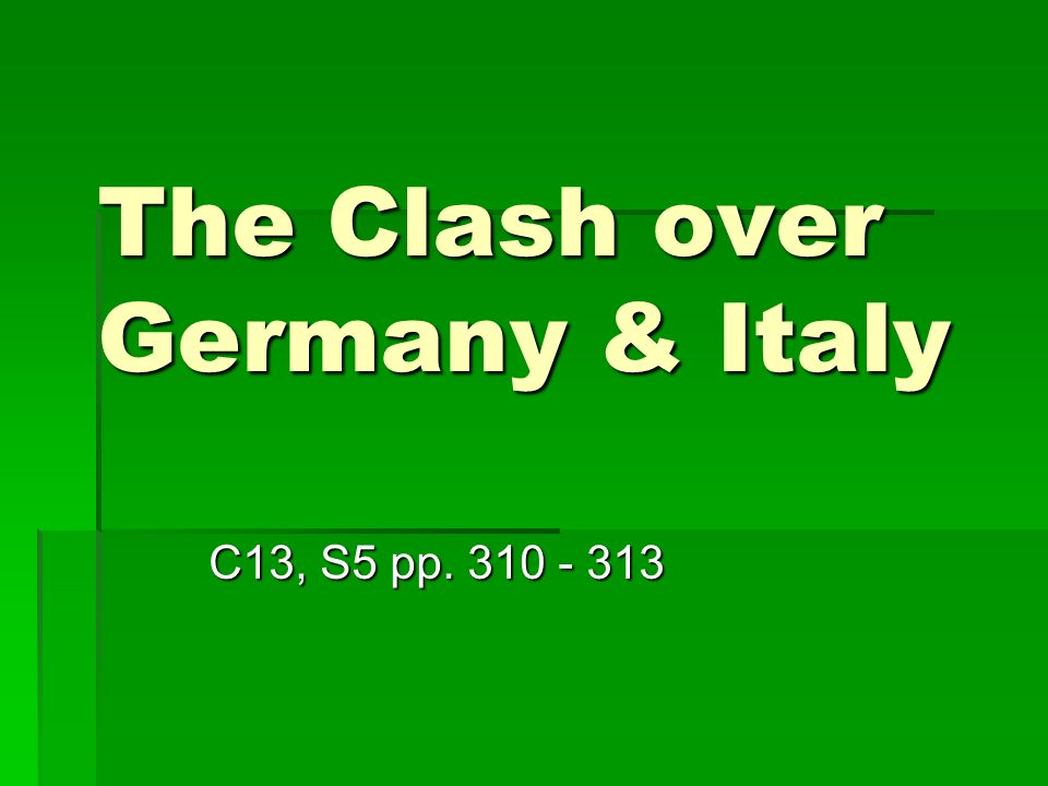 The Clash over Germany & Italy C13, S5 pp