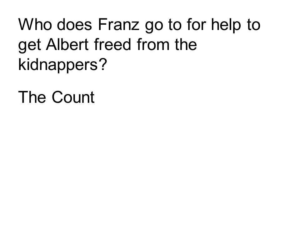 Count of Monte Cristo Help?